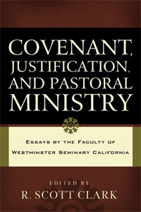 Covenant Justification and Pastoral Ministry-Featured
